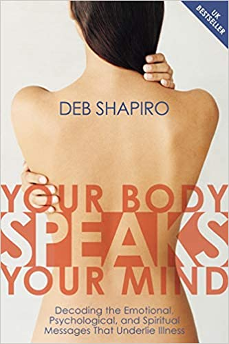 Your Body Speaks Your Mind by Deb Shapiro Cover