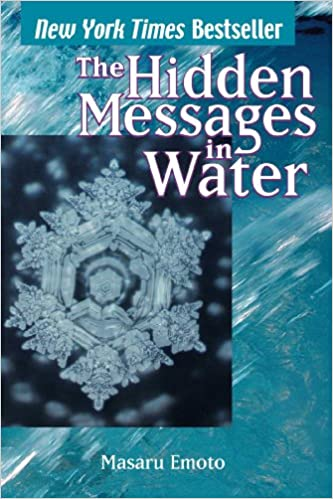 The Hidden Messages in Water by Masaru Emoto Cover