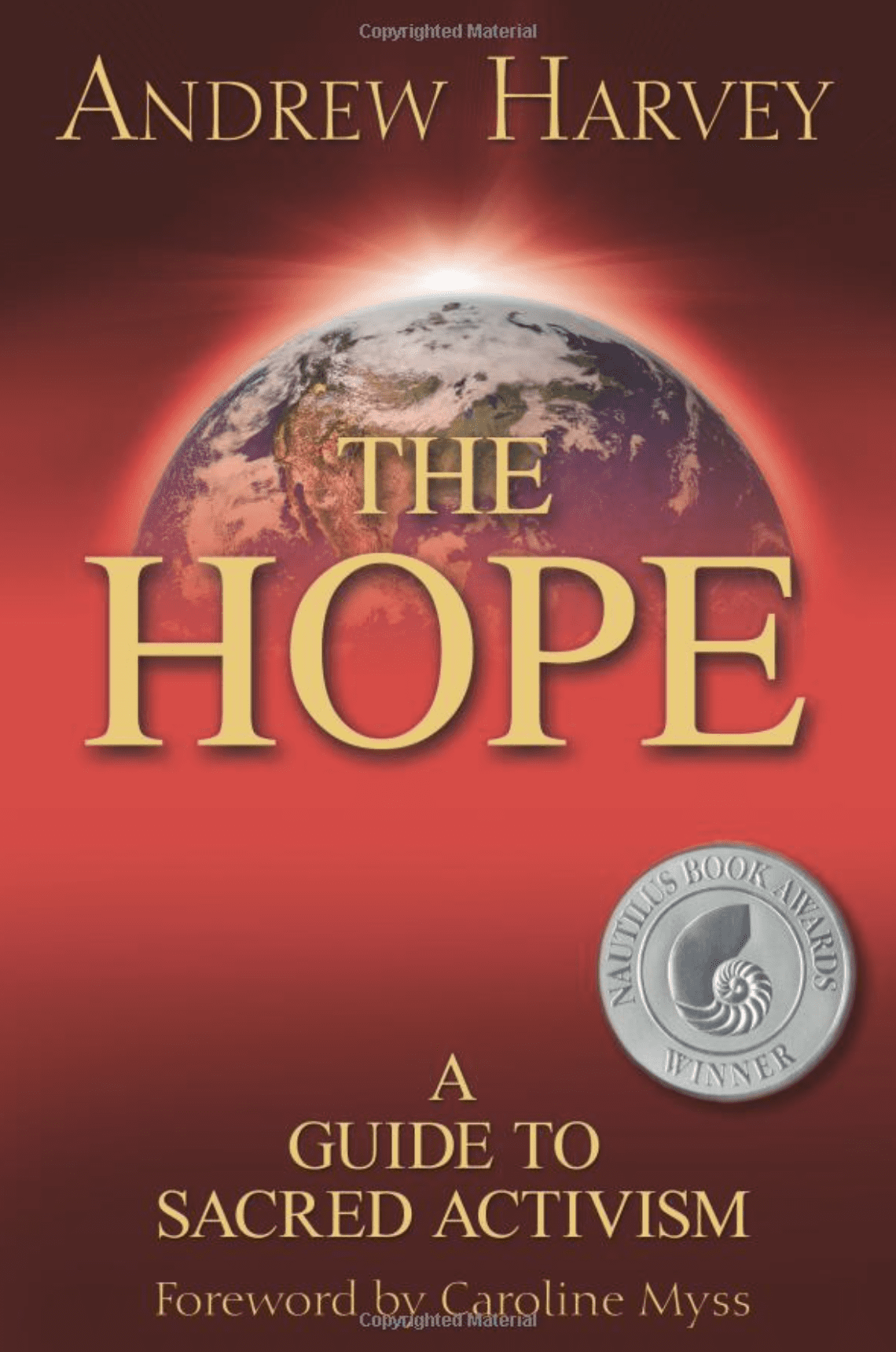 The Hope: A Guide to Sacred Activism, Andrew Harvey Cover Photo
